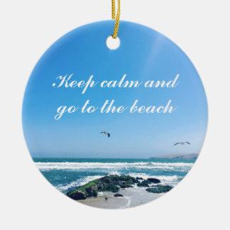 Behalten Sie Ruhe und gehen Sie zur Strand Keramik Ornament