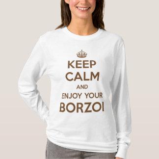 Behalten Sie Ruhe und genießen Sie Ihren Borzoi T-Shirt
