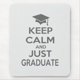 Behalten Sie Ruhe und graduieren Sie einfach Mauspad
