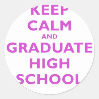 Behalten Sie Ruhe und graduieren Sie Highschool