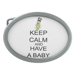 Behalten Sie Ruhe und haben Sie ein Baby Ovale Gürtelschnalle