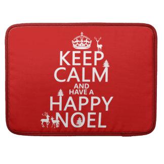Behalten Sie Ruhe und haben Sie ein glückliches Sleeve Für MacBook Pro