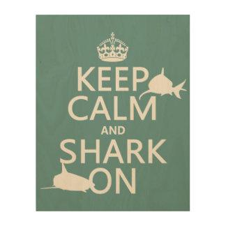Behalten Sie Ruhe und Haifisch auf (kundengerechte Holzdruck