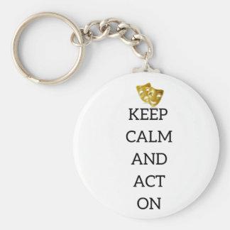 Behalten Sie Ruhe und handeln Sie nach Schlüsselanhänger