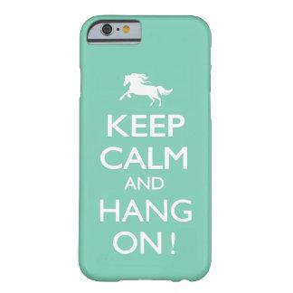 Behalten Sie Ruhe und hängen Sie an! Barely There iPhone 6 Hülle
