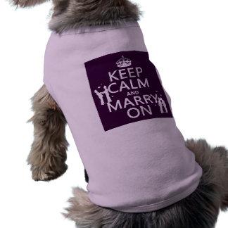Behalten Sie Ruhe und heiraten Sie auf (kundengere Ärmelfreies Hunde-Shirt