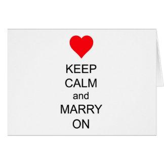 Behalten Sie Ruhe und heiraten Sie auf rotem Grußkarte