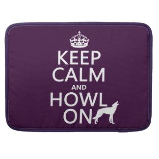 Behalten Sie Ruhe und heulen Sie auf (Wölfe) Sleeve Für MacBook Pro