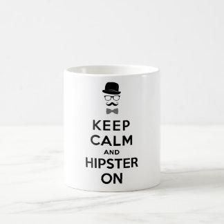 Behalten Sie Ruhe und Hipster an Tasse