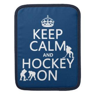 Behalten Sie Ruhe und Hockey auf (in irgendeiner iPad Sleeve