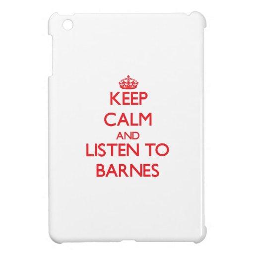 Behalten Sie Ruhe und hören Sie auf Barnes iPad Mini Hülle