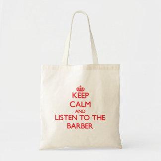 Behalten Sie Ruhe und hören Sie auf den Friseur Einkaufstaschen