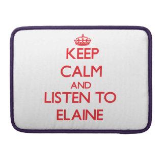 Behalten Sie Ruhe und hören Sie auf Elaine Sleeve Für MacBooks