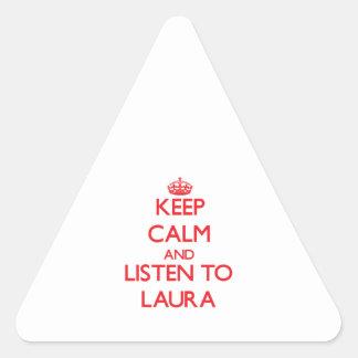 Behalten Sie Ruhe und hören Sie auf Laura Dreieckiger Aufkleber