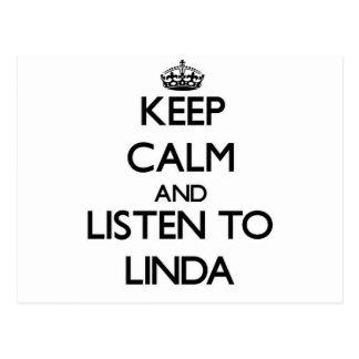 Behalten Sie Ruhe und hören Sie auf Linda Postkarte