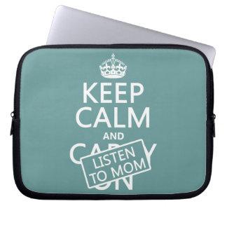 Behalten Sie Ruhe und hören Sie auf Mamma (in Laptop Sleeve