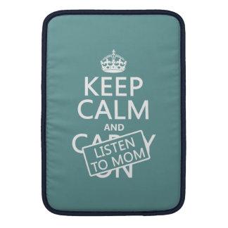 Behalten Sie Ruhe und hören Sie auf Mamma (in MacBook Air Sleeve