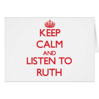 Behalten Sie Ruhe und hören Sie auf Ruth Karte