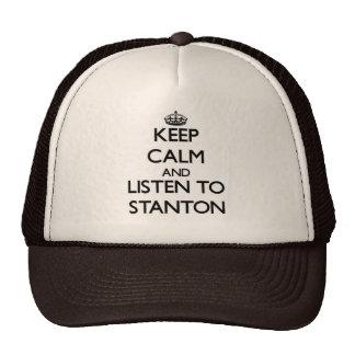 Behalten Sie Ruhe und hören Sie auf Stanton