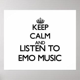 Behalten Sie Ruhe und hören Sie EMO MUSIK Plakatdrucke