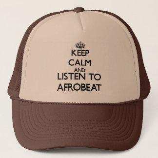 Behalten Sie Ruhe und hören Sie zu AFROBEAT Truckerkappe