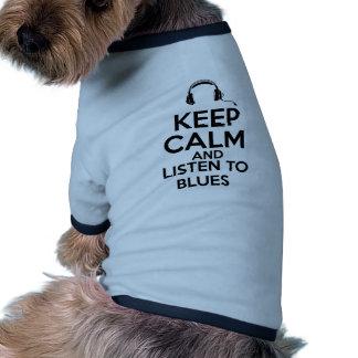 Behalten Sie Ruhe und hören Sie zu den Blues Ringer Hunde-Shirt