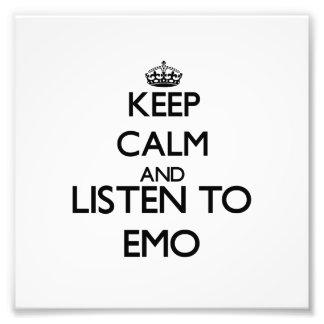 Behalten Sie Ruhe und hören Sie zu EMO Fotografische Drucke