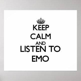 Behalten Sie Ruhe und hören Sie zu EMO Poster