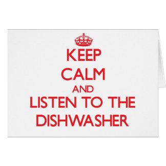 Behalten Sie Ruhe und hören Sie zur Spülmaschine Karte