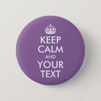 Behalten Sie Ruhe und Ihren Text Runder Button 5,7 Cm