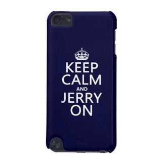 Behalten Sie Ruhe und Jerry auf (irgendeine Farbe) iPod Touch 5G Hülle