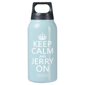 Behalten Sie Ruhe und Jerry auf (irgendeine Farbe) Isolierte Flasche