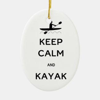 Behalten Sie Ruhe und Kajak Keramik Ornament