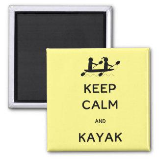 Behalten Sie Ruhe und Kajak mit mir Quadratischer Magnet