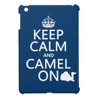Behalten Sie Ruhe und Kamel auf (alle Farben) iPad Mini Hülle