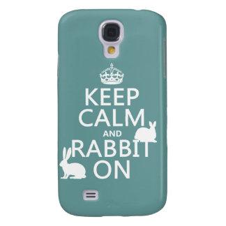 Behalten Sie Ruhe und Kaninchen an - alle Farben Galaxy S4 Hülle