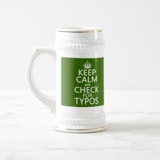 """Behalten Sie Ruhe """"und"""" Karo für Typos (in Bierglas"""