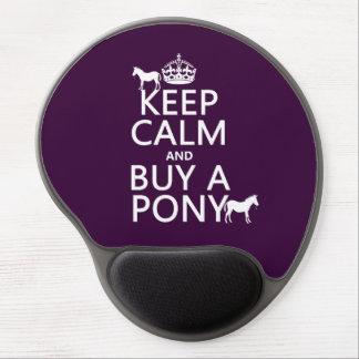 Behalten Sie Ruhe und kaufen Sie ein Pony - alle Gel Mousepad