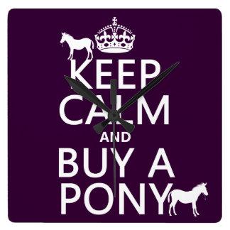Behalten Sie Ruhe und kaufen Sie ein Pony - alle Quadratische Wanduhr