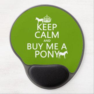 Behalten Sie Ruhe und kaufen Sie mich ein Pony Gel Mousepad