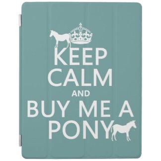 Behalten Sie Ruhe und kaufen Sie mich ein Pony iPad Hülle