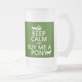 Behalten Sie Ruhe und kaufen Sie mich ein Pony Mattglas Bierglas