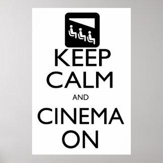 Behalten Sie Ruhe und Kino an Poster