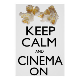 Behalten Sie Ruhe und Kino auf (2) Poster