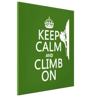 Behalten Sie Ruhe und klettern Sie auf Leinwanddruck