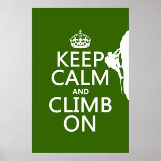 Behalten Sie Ruhe und klettern Sie auf Poster