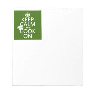 Behalten Sie Ruhe und kochen Sie an Notizblock