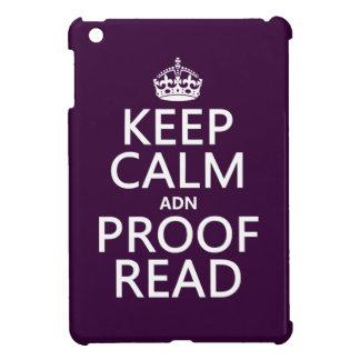 """Behalten Sie Ruhe """"und"""" Korrektur gelesen (ADN) iPad Mini Hülle"""
