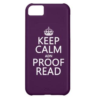 """Behalten Sie Ruhe """"und"""" Korrektur gelesen (ADN) iPhone 5C Hülle"""
