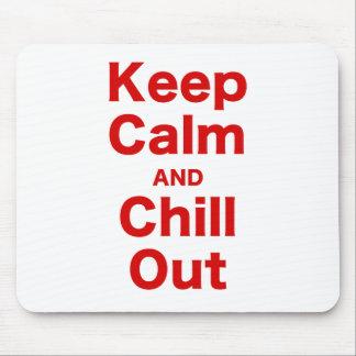 Behalten Sie Ruhe und kühlen Sie heraus Mauspads